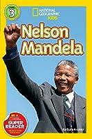 Nelson Mandela (National Geographic Readers Level