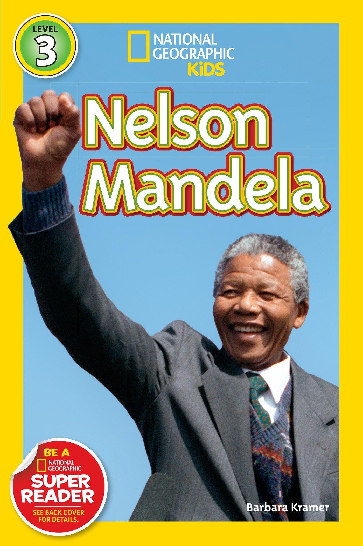 Nelson Mandela (National Geographic Readers Level 3)