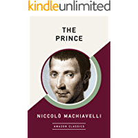 The Prince (AmazonClassics Edition)