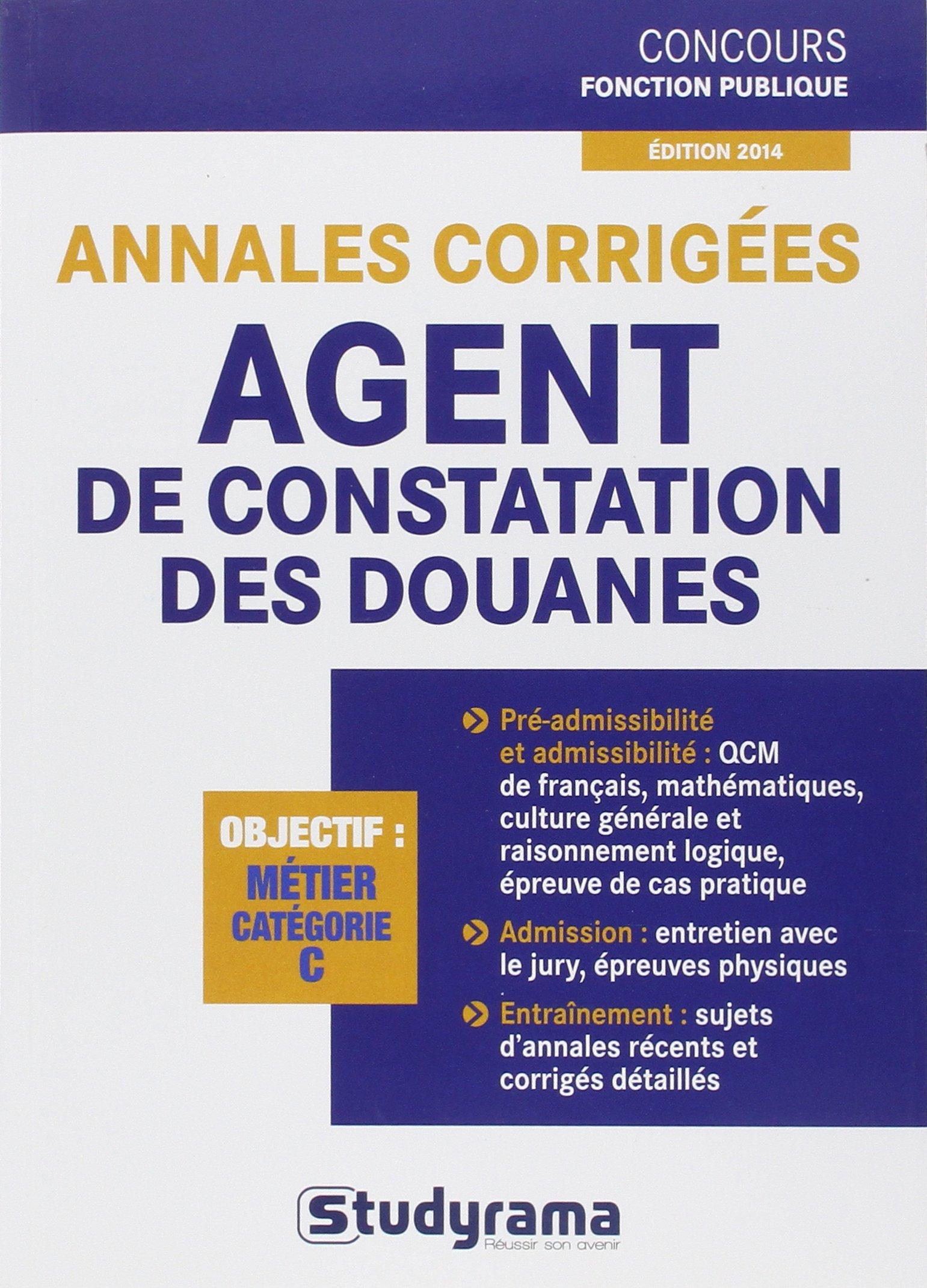 Annales corrigées agent de constatation des douanes (French) Paperback