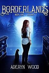 The Borderlands: Journey Kindle Edition