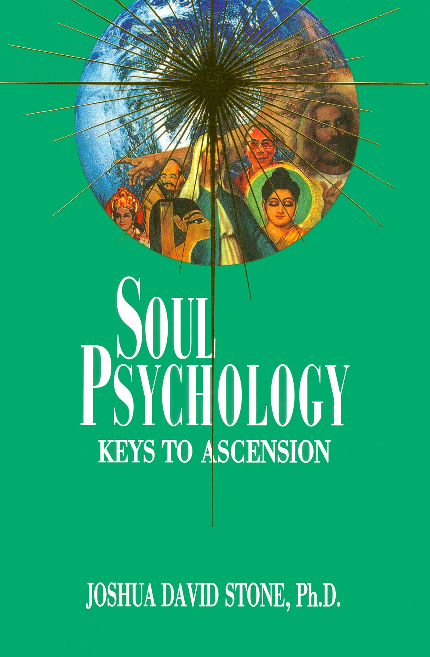 Soul Psychology: Keys to Ascension (Ascension Series, Book 2) (The ...