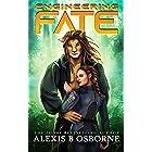 Engineering Fate: A SciFi Alien Romance (Outer Limits Quadrant Book 1)