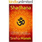 Shadhana: A collection of Aartis of Hindu Gods and Goddesses.