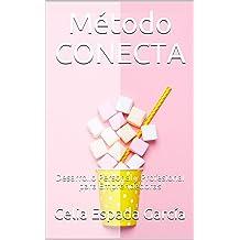 Método CONECTA: Desarrollo Personal y Profesional para Emprendedoras (Emprender con Alma nº 1) (Spanish Edition) May 13, 2017