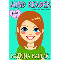 MIND READER - Book 11: Questions Answered: (Diary Book for Girls aged 9-12)