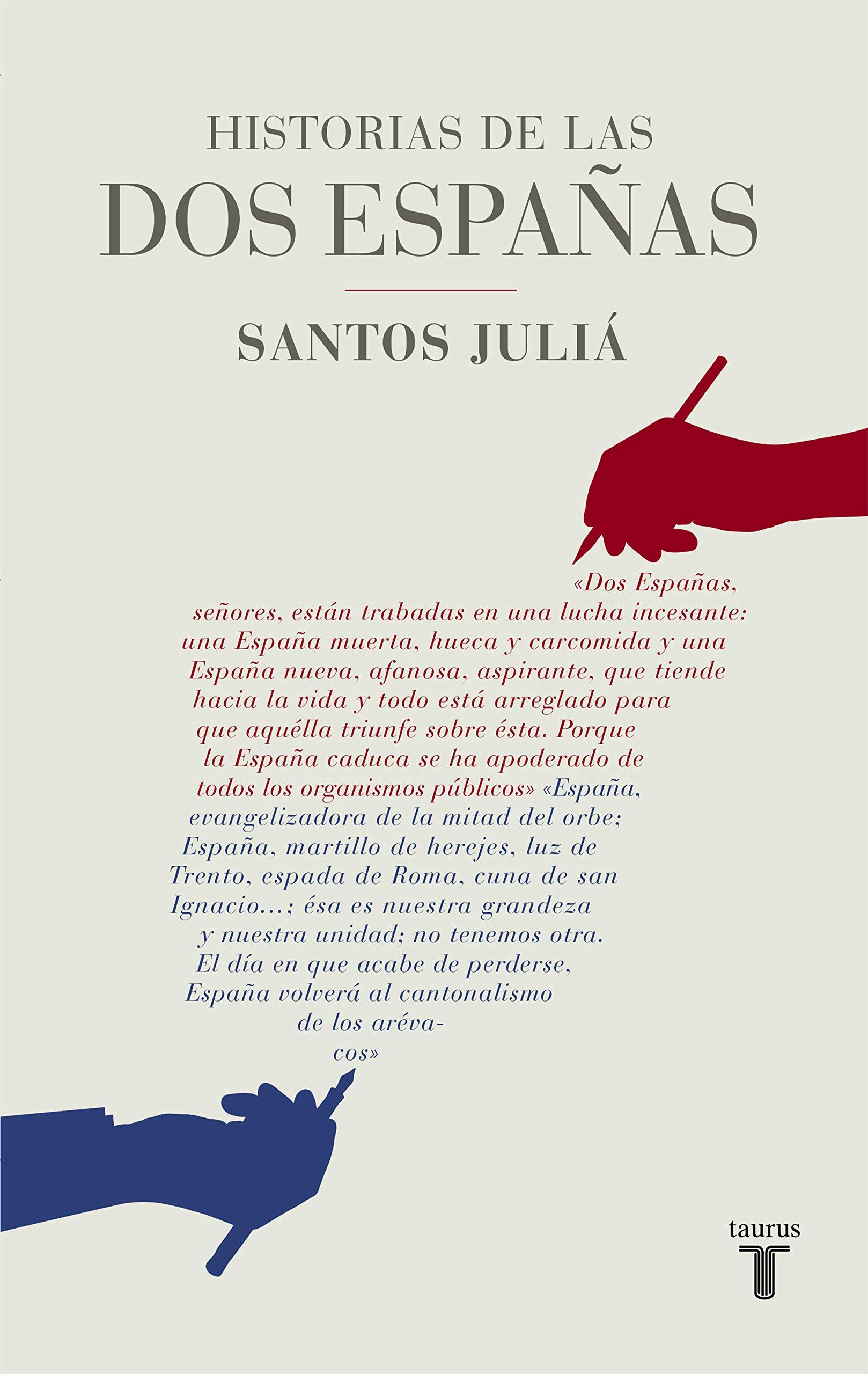 Historias de las dos Españas: Amazon.es: Juliá, Santos: Libros