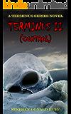 Terminus II (Control): A Terminus Series Novel