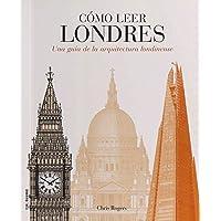 Cómo leer Londres. Una guía de la arquitectura
