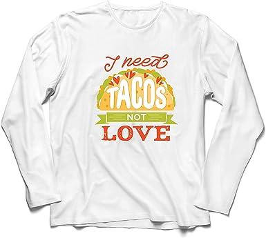 lepni.me Camiseta de Manga Larga para Hombre Necesito Tacos No Me Gusta La Comida Mexicana Graciosa Cotización de Comida: Amazon.es: Ropa y accesorios