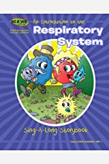 An Introduction to the Respiratory System Sing-A-Long Storybook Kindle Edition