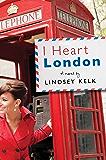 I Heart London (I Heart Series, Book 5)