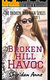 Broken Hill Havoc: The Broken Hill High Series (Book 5)
