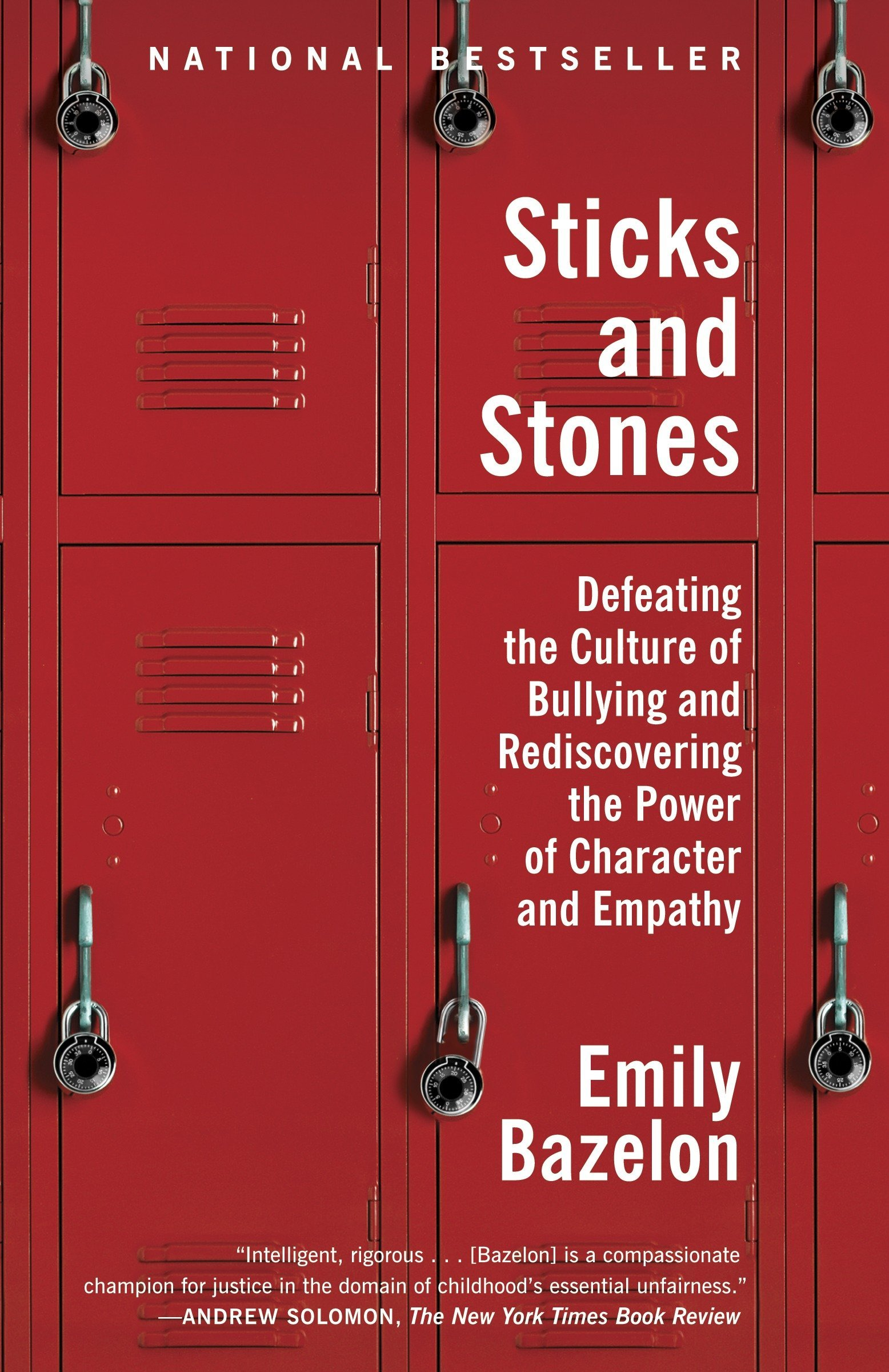 Amazon sticks and stones defeating the culture of bullying and amazon sticks and stones defeating the culture of bullying and rediscovering the power of character and empathy 9780812982633 emily bazelon books fandeluxe Image collections