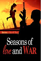 Seasons of Love and War Kindle Edition