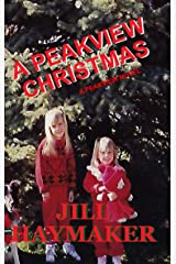 A Peakview Christmas (Peakview Series Book 11) Kindle Edition