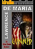 GUNNER: An Alton Rhode Mystery (ALTON RHODE MYSTERIES Book 5)