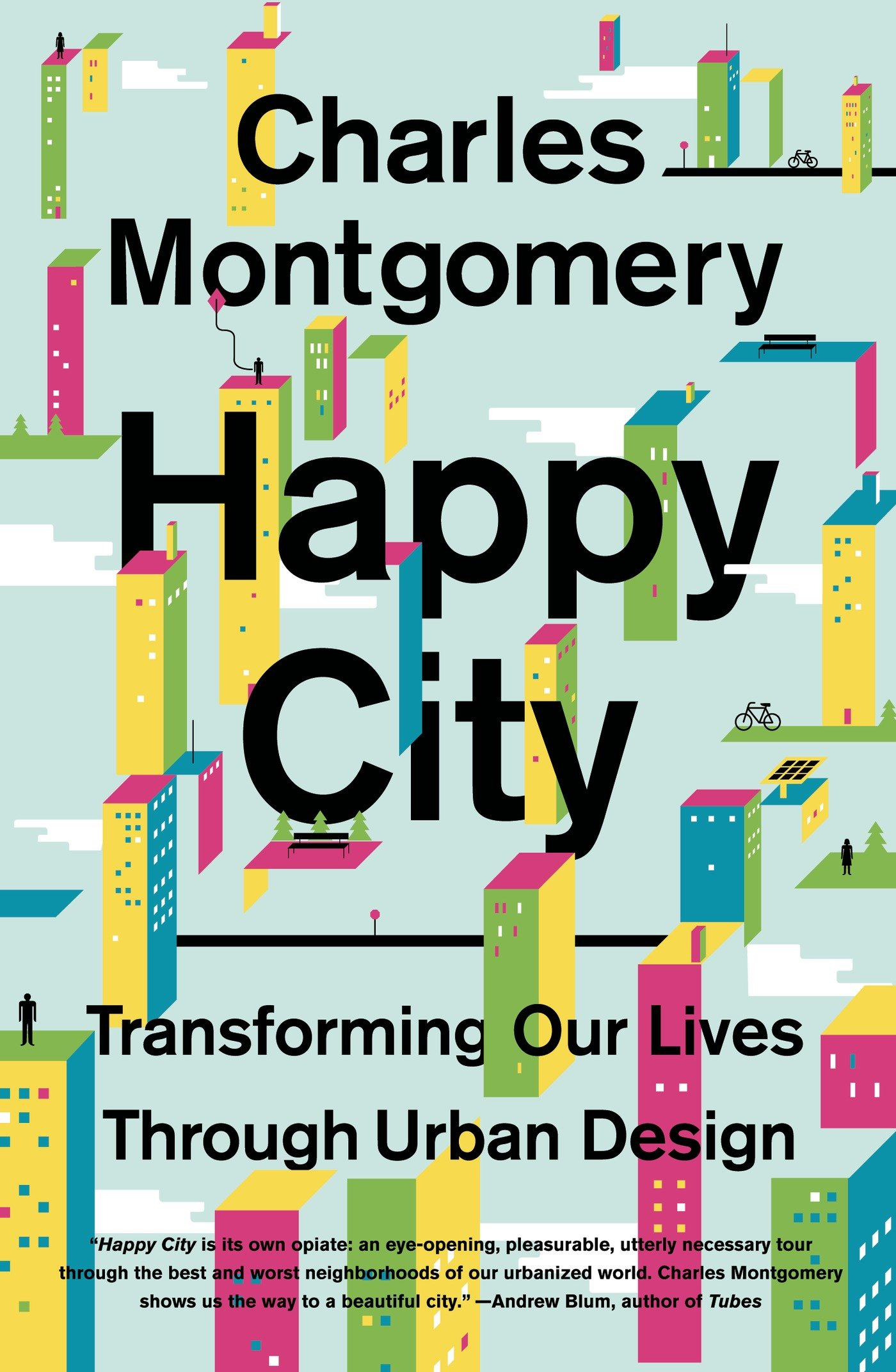 Download Happy City: Transforming Our Lives Through Urban Design pdf