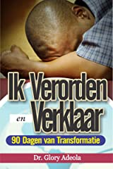 Ik Besluit en Verklaar (Dutch Edition) Kindle Edition