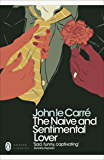 The Naive and Sentimental Lover (Penguin Modern Classics)