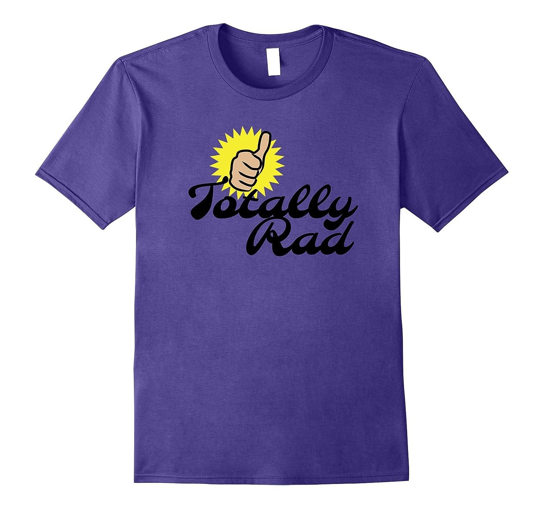 80's Thumbs-Up Totally Rad T-Shirt-T-Shirt