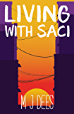 Living with Saci