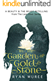 In the Garden of Gold & Stone: A Beauty and the Beast Retelling