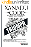 Xanadu Code: Reclaiming your Path to Passion, Purpose, Power and Peace