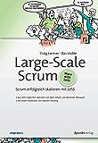 Large-Scale Scrum: Scrum erfolgreich skalieren mit LeSS