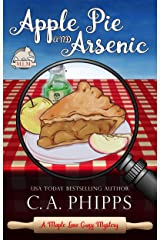 Apple Pie and Arsenic (Maple Lane Mysteries Book 1) Kindle Edition