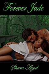 Forever Jade (Chevalier Book 4) Kindle Edition