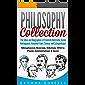 Philosophy Collection: The Ideas and Biographies of Friedrich Nietzsche, Soren Kierkegaard, Immanuel Kant, Seneca, and Schopenhauer - Metaphysics, Stoicism, ... Will to Power, & more (English Edition)