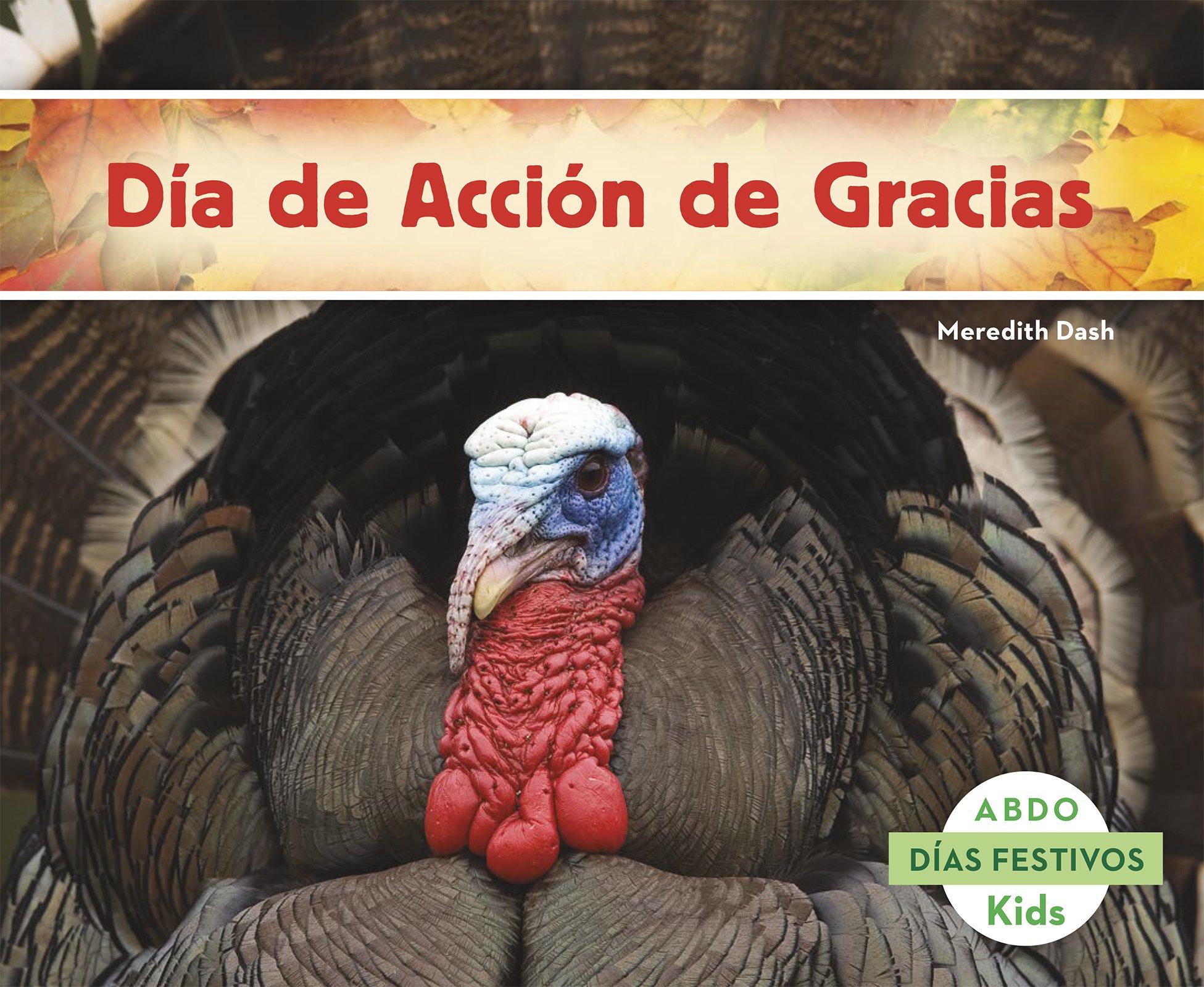 Día de Acción de Gracias (Abdo Kids: Días Festivos)