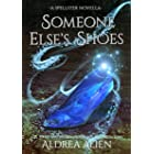 Someone Else's Shoes: FF Cinderella Retelling (Spellster Universe)