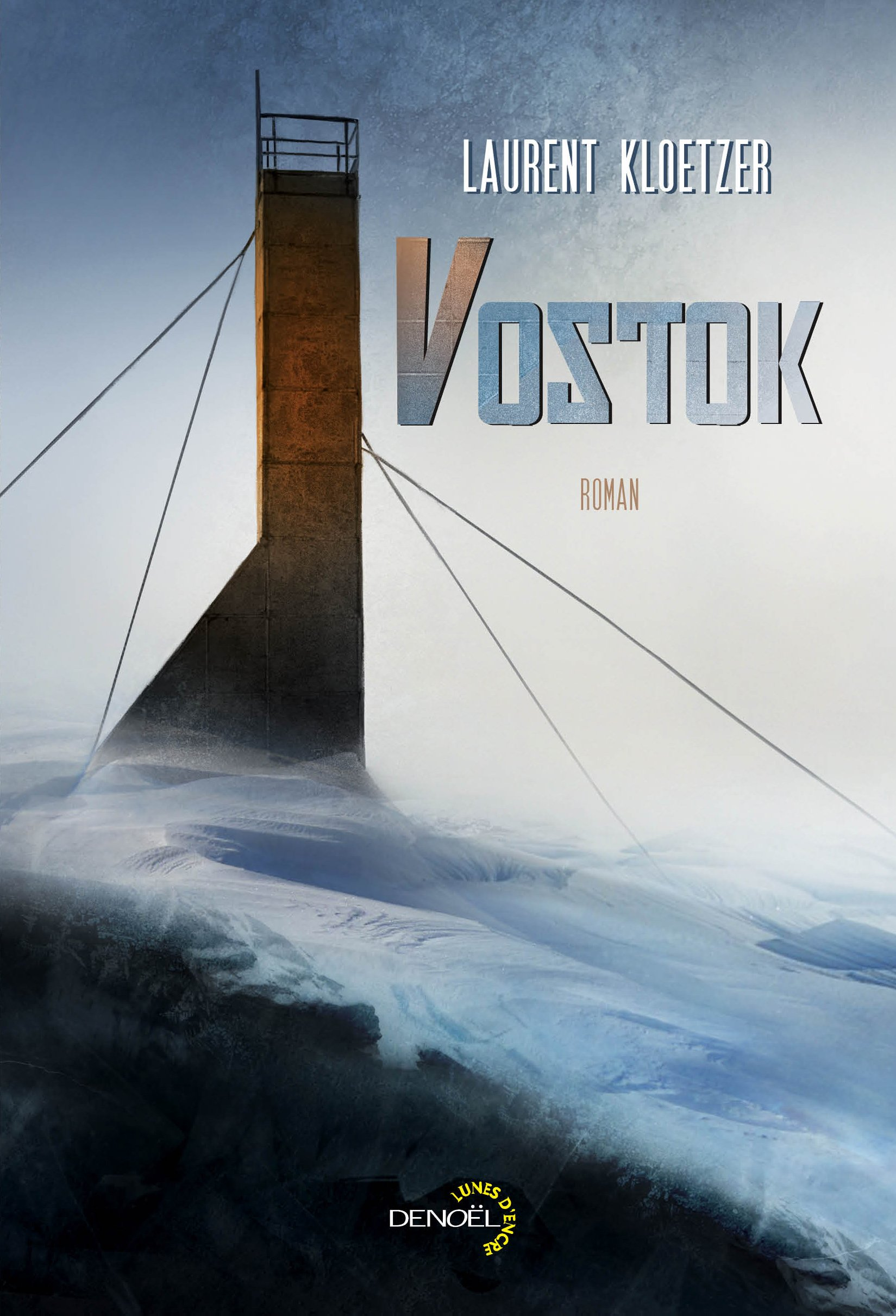 Laurent Kloetzer - Vostok