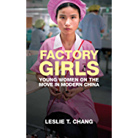 Factory Girls: Voices from the Heart of Modern China (English Edition)
