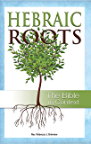 Hebraic Roots: The Bible in Context