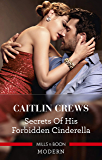 Secrets of His Forbidden Cinderella (One Night With Consequences Book 61)