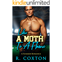 Like A Moth To A Flame: A Summer Romance- Standalone