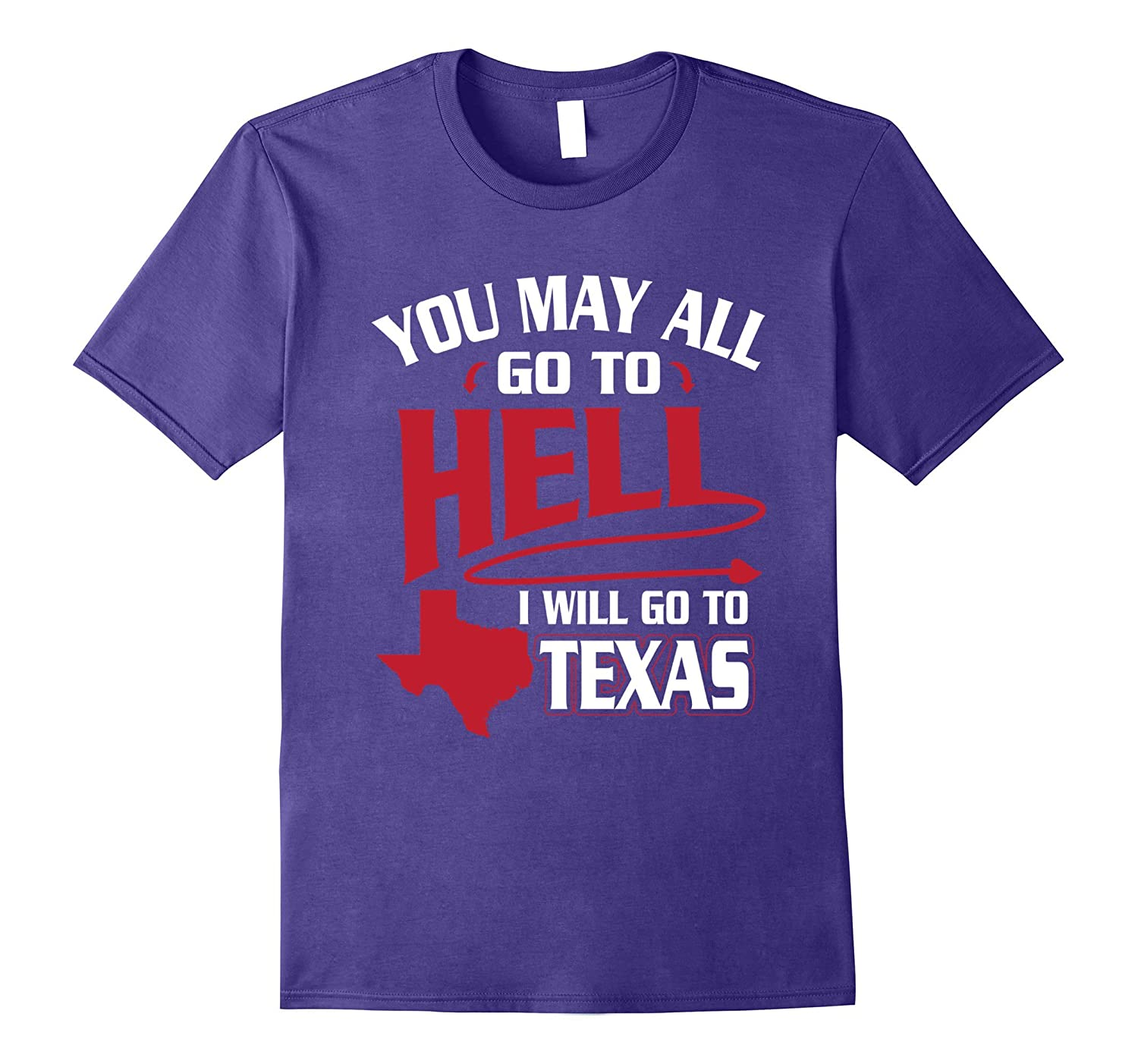 Davy Crockett You May All Go To Hell T-Shirt Texas Pride Tee-FL