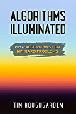 Algorithms Illuminated (Part 4): Algorithms for NP-Hard Problems