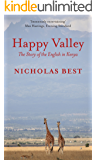 Happy Valley: The Story of the English in Kenya
