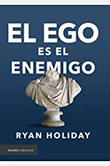 El ego es el enemigo (Spanish Edition) Kindle Edition
