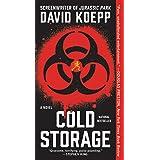 Cold Storage: A Novel