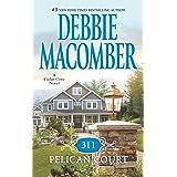 311 Pelican Court (A Cedar Cove Novel, 0)