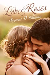 Love & Roses Kindle Edition