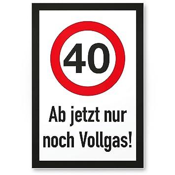 Dankedir 40 Jahre Vollgas Kunststoff Schild Geschenk 40