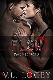 Flow (The Venom Series Book 5)