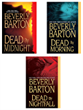 Beverly Barton Bundle: Dead By Midnight, Dead By Morning, & Dead by Nightfall