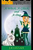 A Witch, A Glitch, and A Dog